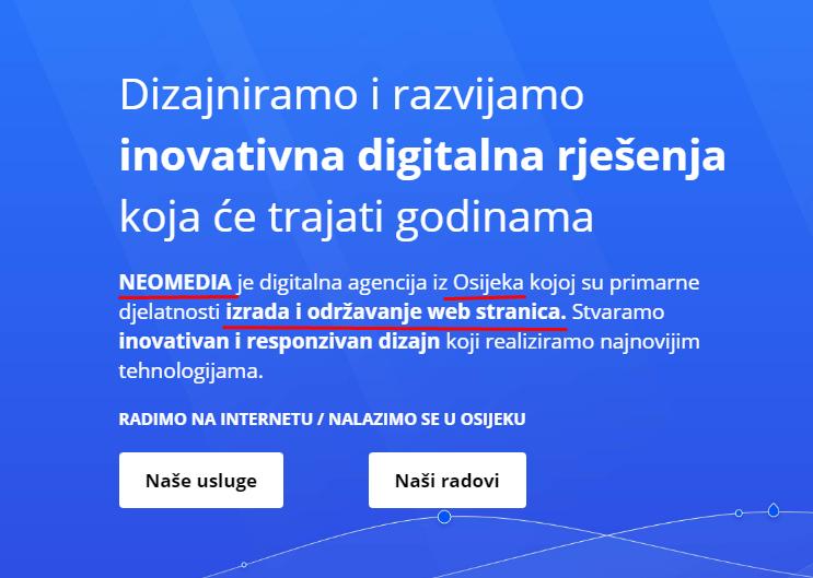Dobar primjer za tko-što-gdje :) Dakle, tvrtka NEOMEDIA iz Osijeka, bavi se izradom web stranica